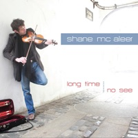 Long Time, No See (feat. Eamon McElholm) by Shane McAleer on Apple Music