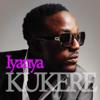 Kukere - Iyanya