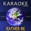 Tracks Planet - Rather Be (Karaoke Version) artwork
