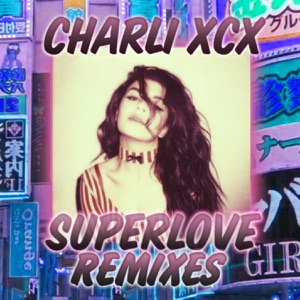 SuperLove (Remixes) - Single Mp3 Download