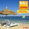 Bali Summer Lounge, Pt. 2 - Dore