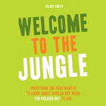 Welcome to the Jungle: Everything You Ever Wanted to Know About Bipolar but Were Too Freaked Out to Ask (Unabridged)