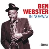 Ben Webster - I Got Rhythm (feat. Tore Sandnæs, Bjørn Alterhaug & Kjell Johansen)