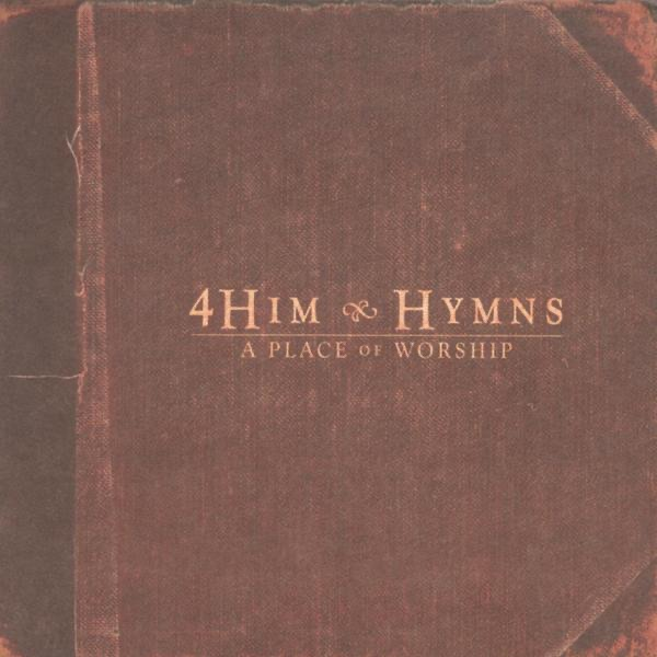 4 Him - All Creatures Of Our God And King