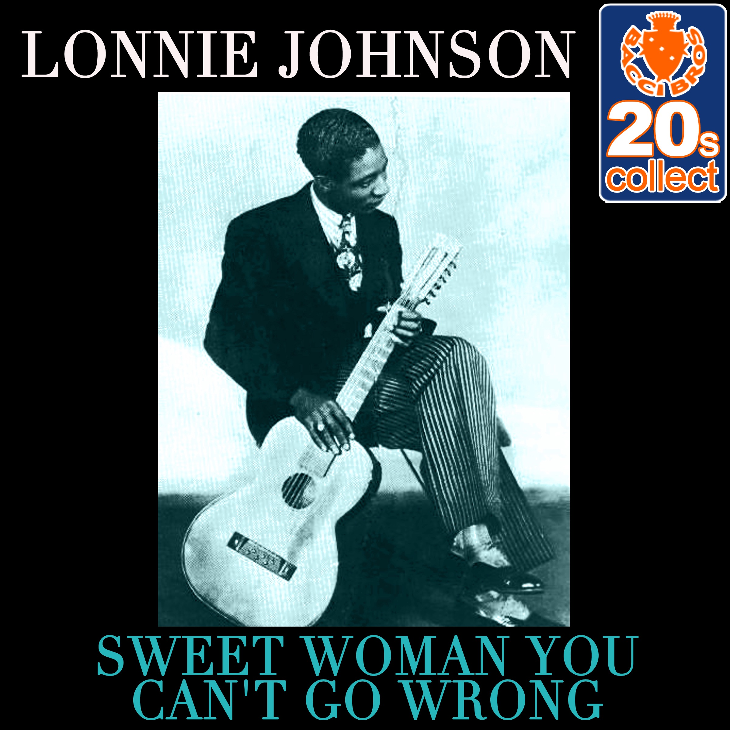 Sweet Woman You Can't Go Wrong (Remastered) - Single