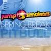 Spring Break (feat. Pitbull) - Single, Jump Smokers