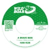 A Brave Man / Show Me Your Smile - Single ジャケット写真