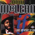 John McLean - Truly Bowled Over