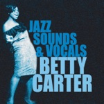 Betty Carter - You're Getting to Be a Habit With Me