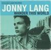 Jonny Lang - Breakin Me Song Lyrics