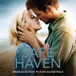 Safe haven film safe haven soundtrack safe haven films like safe.
