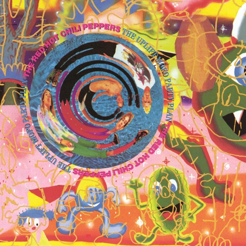 Red Hot Chili Peppers - The Uplift Mofo Party Plan