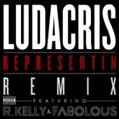 Representin (feat. R. Kelly & Fabolous) [Remix] - Single
