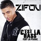 C'est la hass (feat. La Fouine) - Single