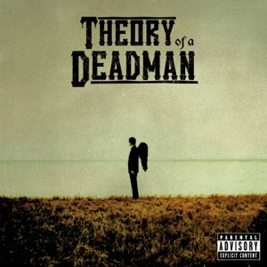 Theory of a Deadman - Make Up Your Mind