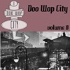 Doo Wop City, Vol. 8