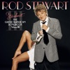 Stardust... The Great American Songbook, Vol. III, Rod Stewart