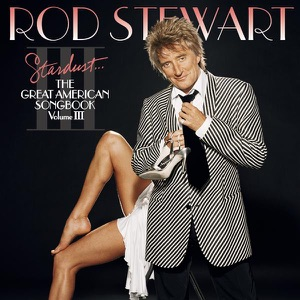 Stardust... The Great American Songbook, Vol. III Mp3 Download