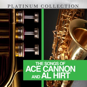 Ace Cannon & Al Hirt - Everything Is Beautiful (Re-Recorded Version)