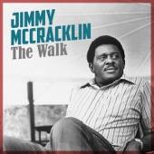 Jimmy McCracklin - The Walk