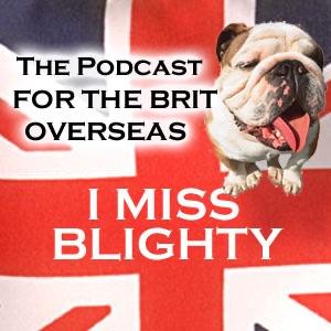 I Miss Blighty