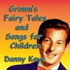Fairy Tales and Songs  for Children, Danny Kaye