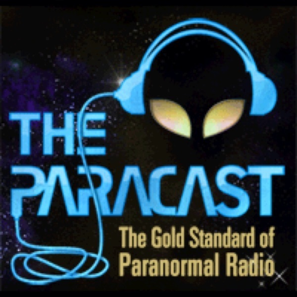 The Paracast -- The Gold Standard of Paranormal Radio