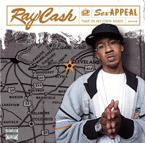 DOWNLOAD MP3: Ray Cash - Sex Appeal (Pimp In My Own Mind)