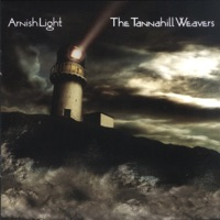 Arnish Light by The Tannahill Weavers on Apple Music