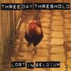 Three Day Threshold - Drunken Sailor  Live