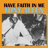 Tony Allen - I Found an Angel