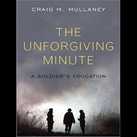 The Unforgiving Minute: A Soldier's Education (Unabridged) - Craig Mullaney mp3 listen download