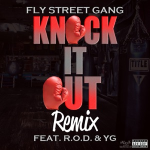 Knock It Out Remix (feat. YG & R.O.D.) - Single Mp3 Download
