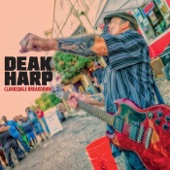 Deak Harp - If You're Ever in Clarksdale