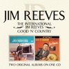 Icon The International Jim Reeves / Good 'N' Country
