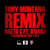 Tony Montana (feat. D'Banj) [Remix] - Single, Naeto C