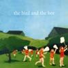 The Bird and the Bee ジャケット写真