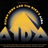 Elton John and Tim Rice's Aida (Soundtrack from the Musical), Elton John & Tim Rice