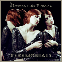 Florence + The Machine - Ceremonials (Deluxe) artwork
