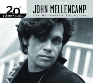 20th Century Masters - The Millennium Collection: The Best of John Mellencamp Mp3 Download