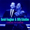 Cheek to Cheek, Sarah Vaughan & Billy Eckstine