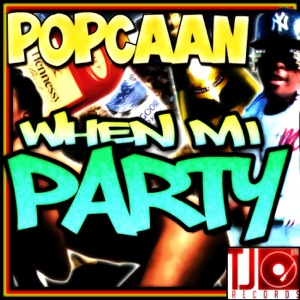 When Mi Party - Single Mp3 Download