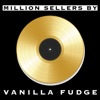 Million Sellers By Vanilla Fudge ジャケット写真