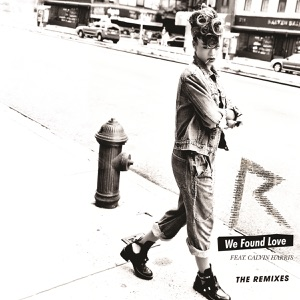 We Found Love (The Remixes) [feat. Calvin Harris] Mp3 Download