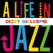 Dizzy Gillespie - Sometimes I'm Happy