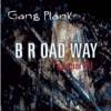 B R Oad Way
