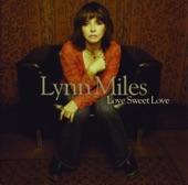 Lynn Miles - Love Sweet Love