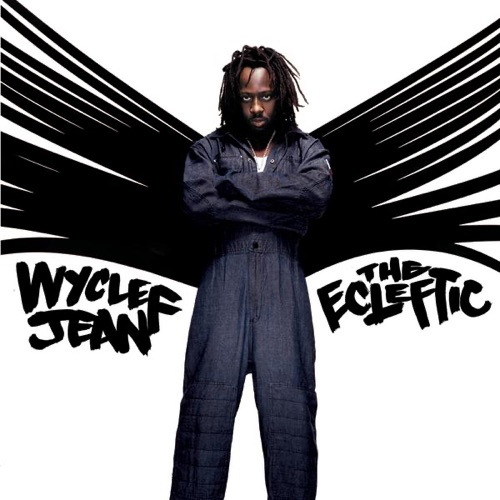 Wyclef Jean - The Ecleftic - 2 Sides II a Book