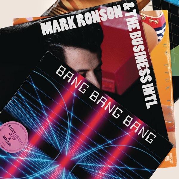 Bang Bang Bang (feat. Q-Tip & MNDR) - EP