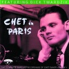 Chet In Paris, Vol. 1: Featuring Dick Twardzik, Chet Baker